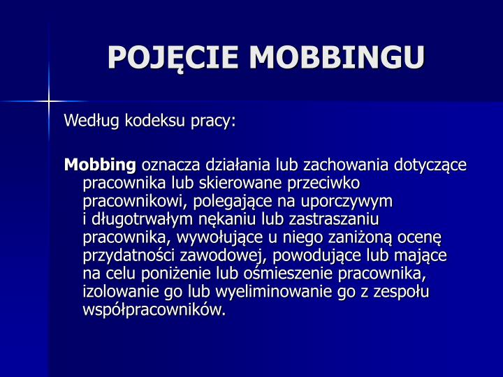 POJĘCIE MOBBINGU