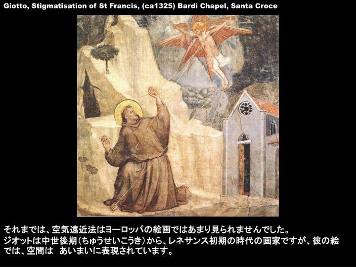Giotto, Stigmatisation of St Francis, (ca1325) Bardi Chapel, Santa Croce