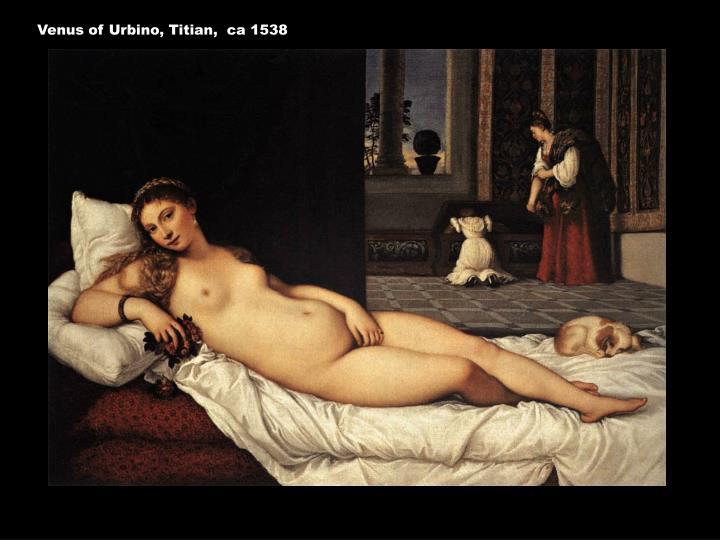 Venus of Urbino, Titian,  ca 1538