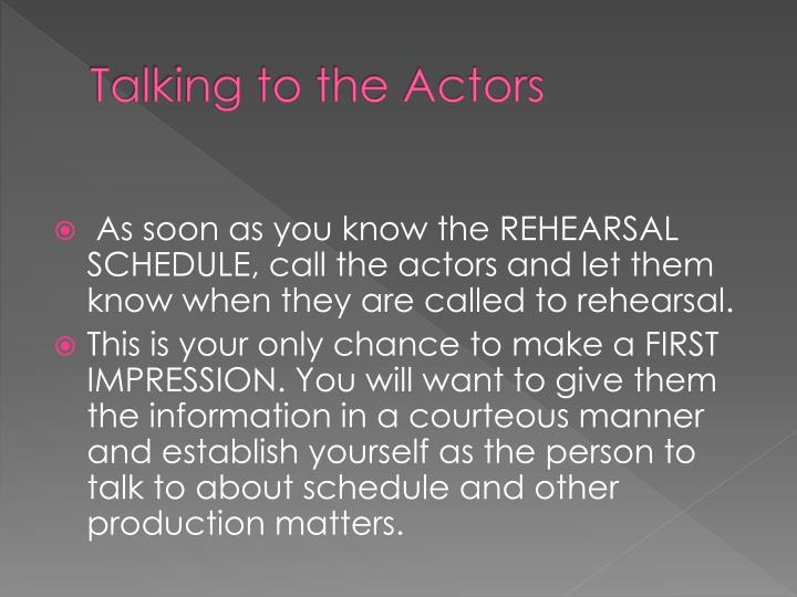 Talking to the Actors