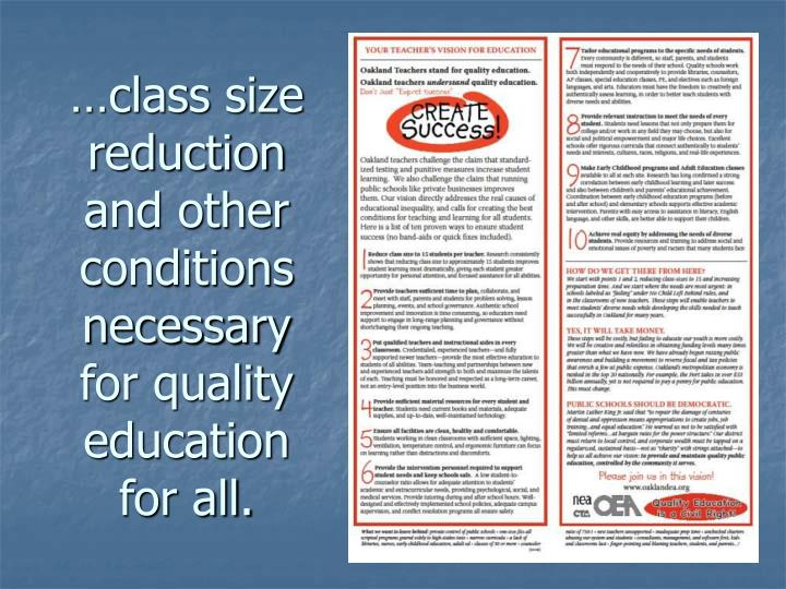 …class size reduction and other conditions necessary for quality education for all.