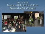 dec 9 2009 teachers rally in the cold to demand a fair contract