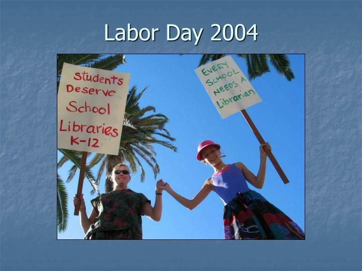 Labor Day 2004