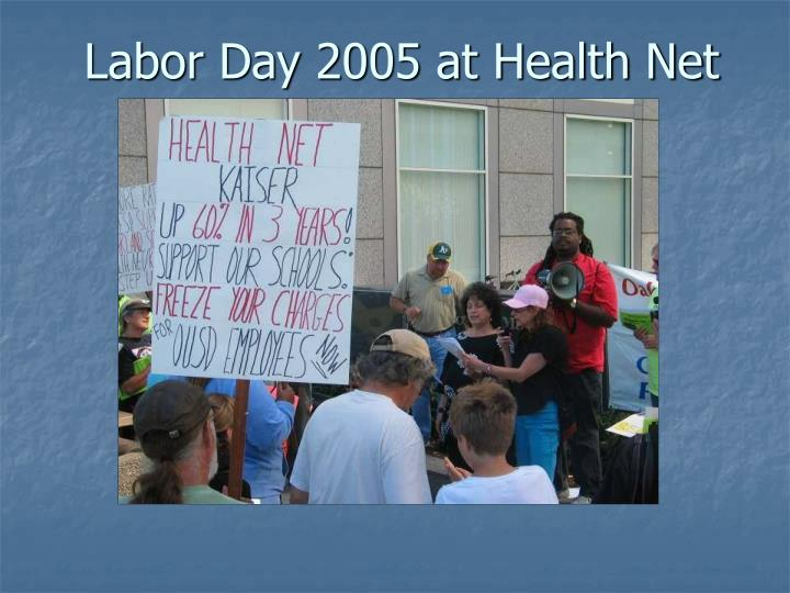 Labor Day 2005 at Health Net