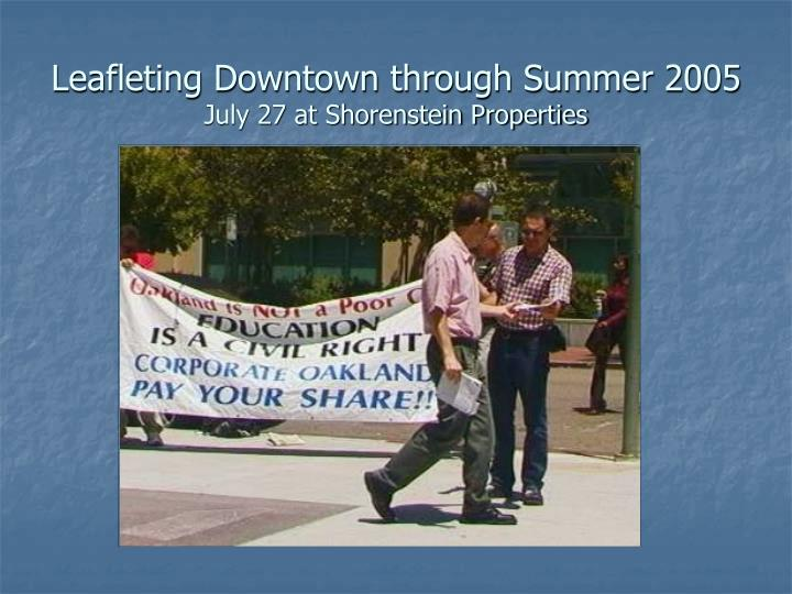 Leafleting Downtown through Summer 2005
