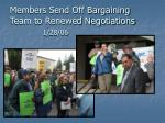 members send off bargaining team to renewed negotiations 1 28 06
