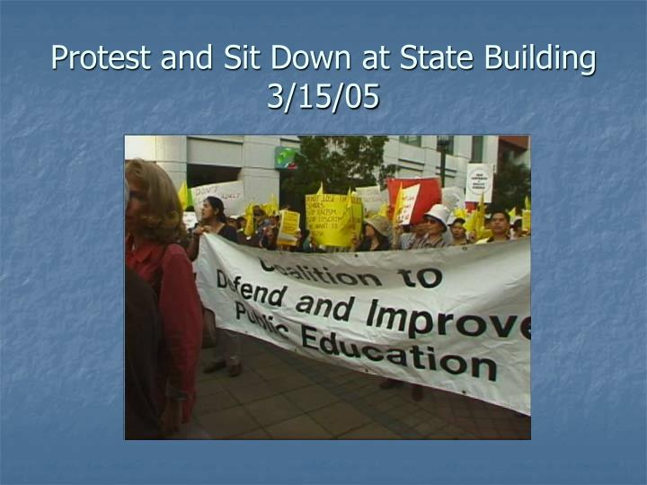 Protest and Sit Down at State Building