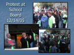 protest at school board 12 14 05