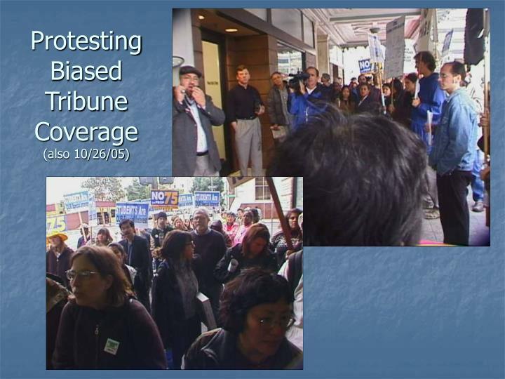 Protesting Biased Tribune Coverage