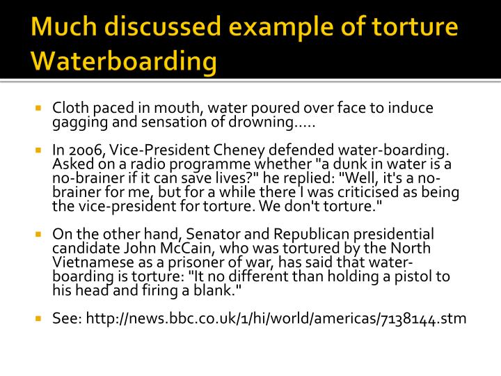 Much discussed example of torture