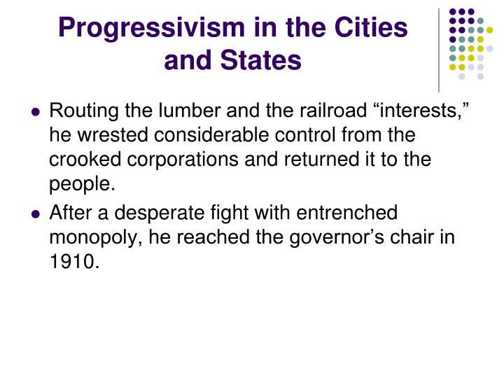 Progressivism in the Cities and States