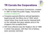 tr corrals the corporations