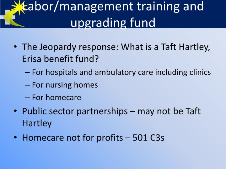 Labor management training and upgrading fund