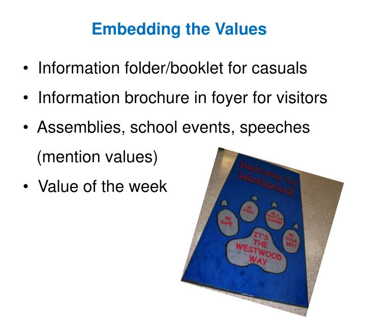 Embedding the Values