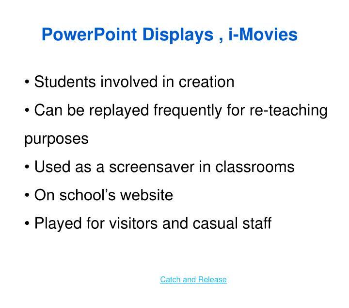 PowerPoint Displays ,