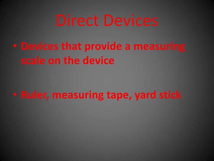Direct Devices