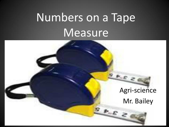 Numbers on a Tape Measure