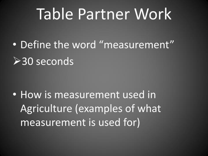 Table Partner Work