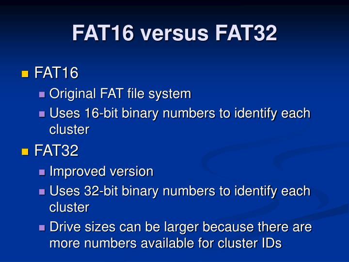 FAT16 versus FAT32
