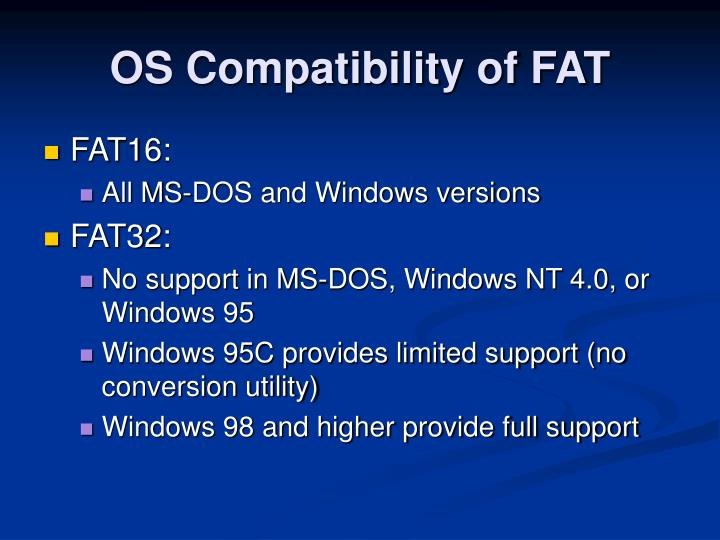 OS Compatibility of FAT