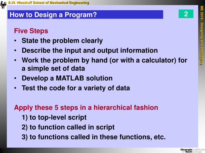 How to design a program