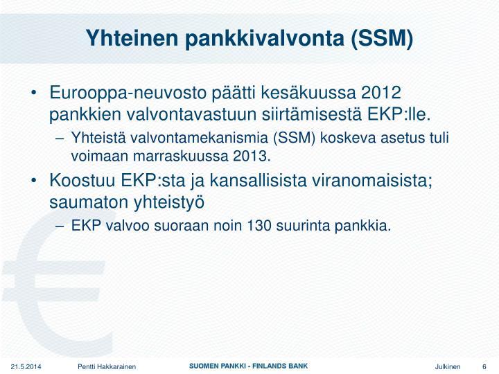Yhteinen pankkivalvonta (SSM)