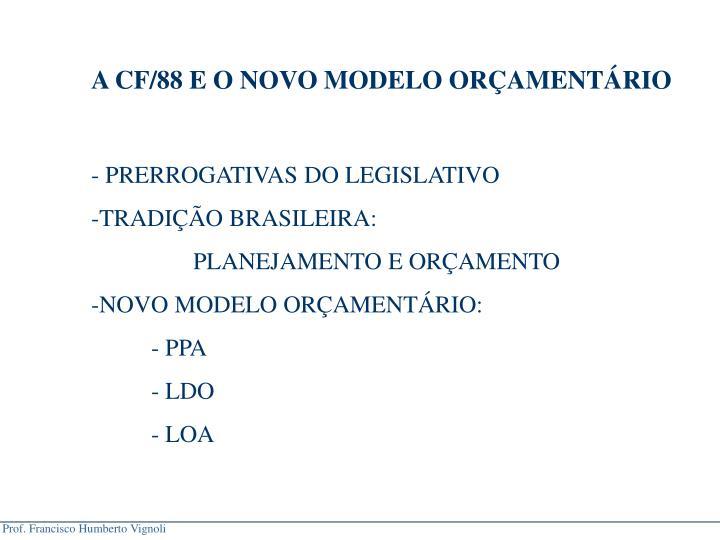 A CF/88 E O NOVO MODELO ORAMENTRIO