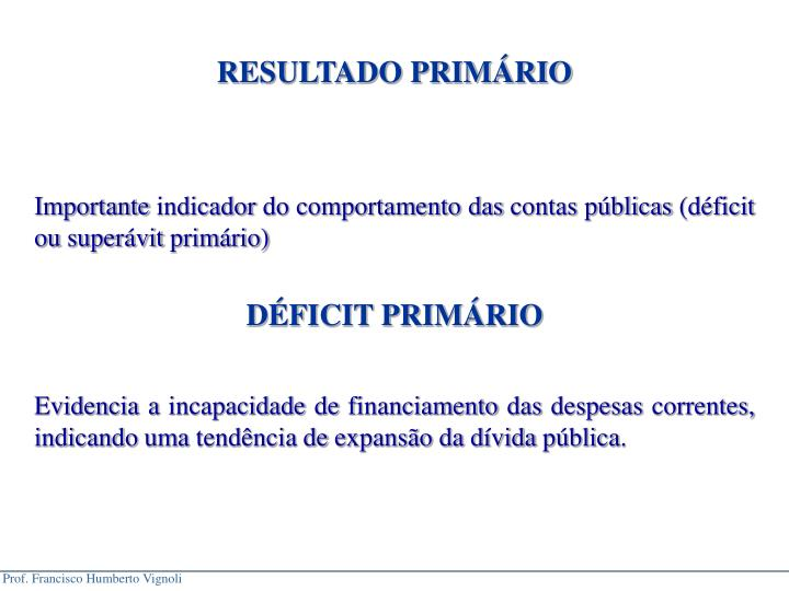RESULTADO PRIMRIO