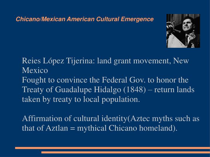Chicano/Mexican American Cultural Emergence