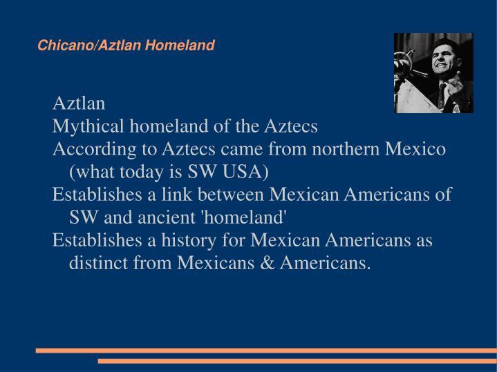 Chicano/Aztlan Homeland