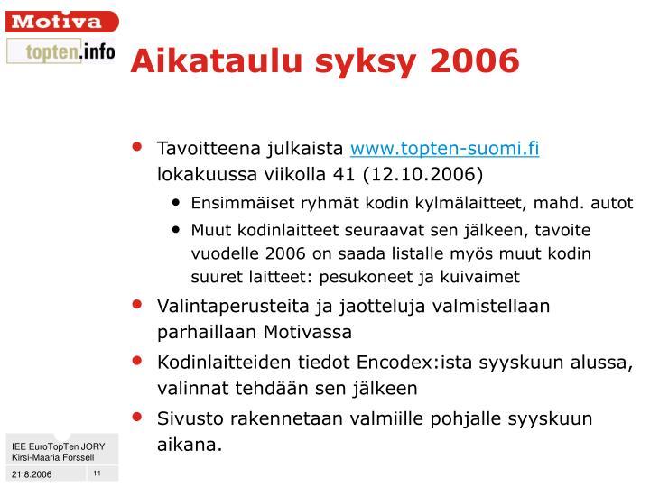 Aikataulu syksy 2006