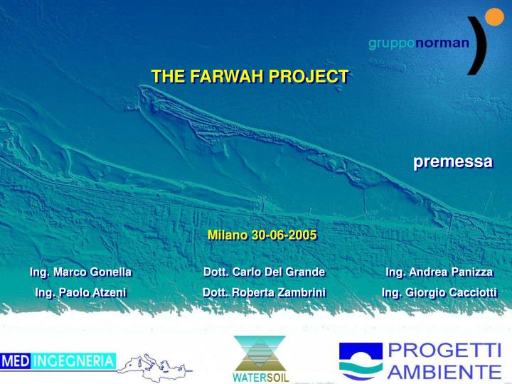 THE FARWAH PROJECT
