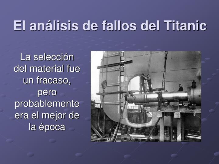 El análisis de fallos del Titanic
