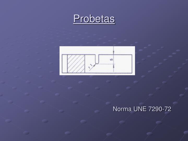 Probetas