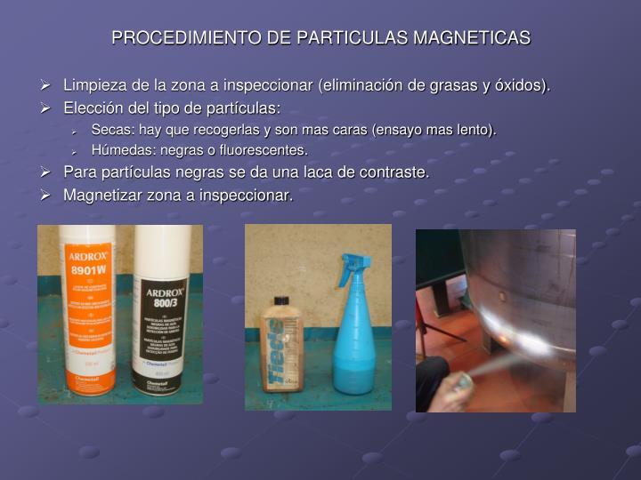 PROCEDIMIENTO DE PARTICULAS MAGNETICAS