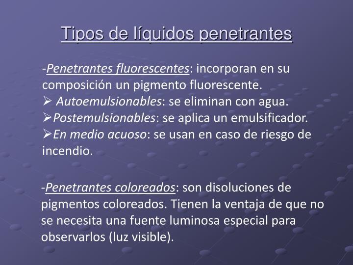 Tipos de líquidos penetrantes