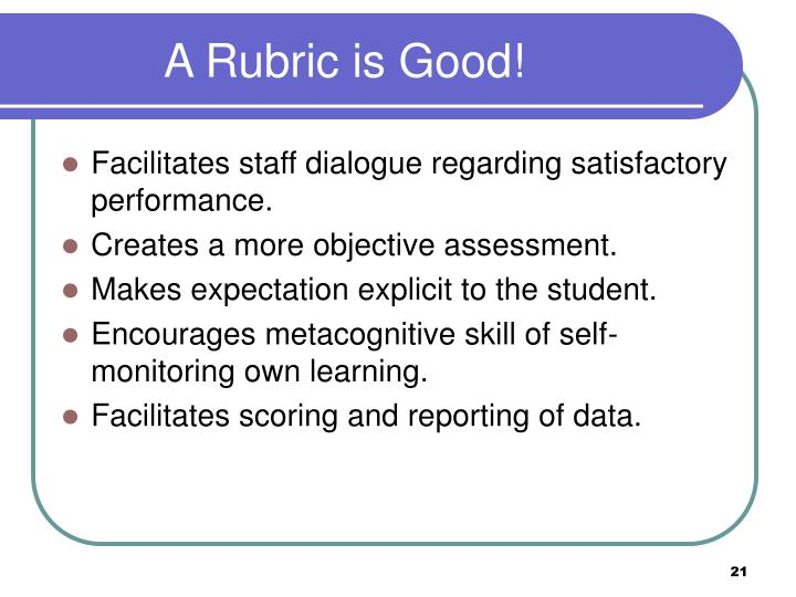 A Rubric is Good!