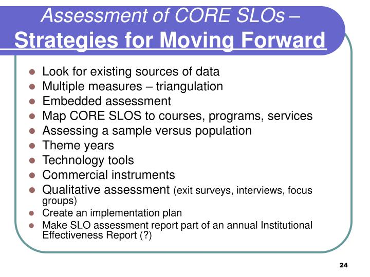Assessment of CORE SLOs –