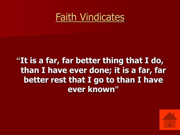 Faith Vindicates