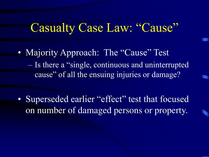 "Casualty Case Law: ""Cause"""