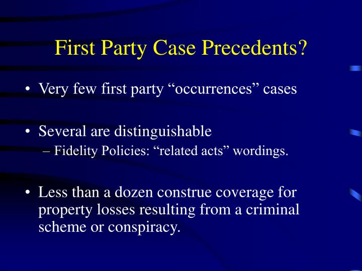 First Party Case Precedents?