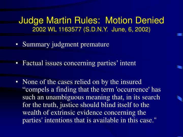 Judge Martin Rules:  Motion Denied