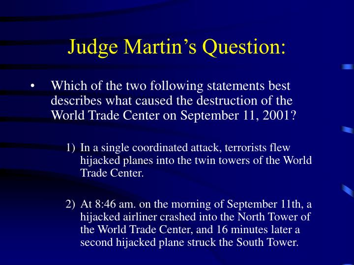 Judge Martin's Question:
