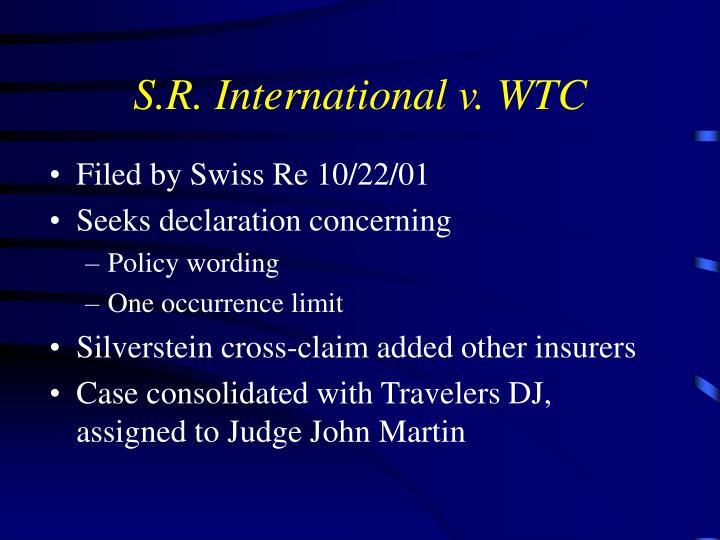 S.R. International v. WTC