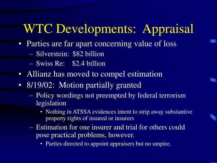 WTC Developments:  Appraisal