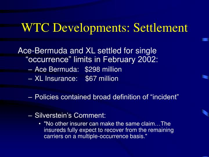 WTC Developments: Settlement