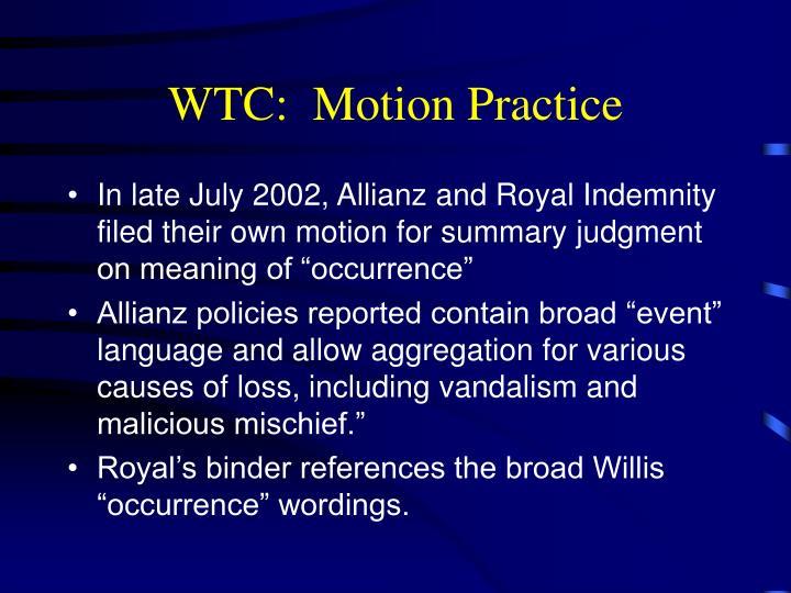 WTC:  Motion Practice