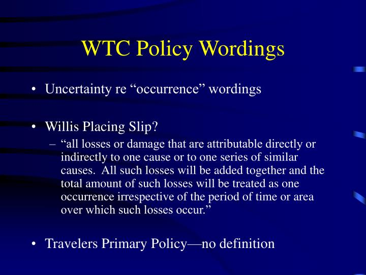WTC Policy Wordings