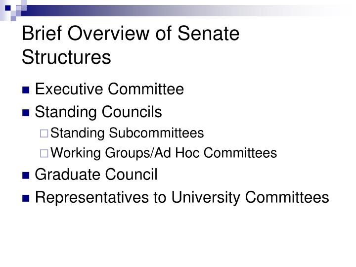 Brief Overview of Senate Structures