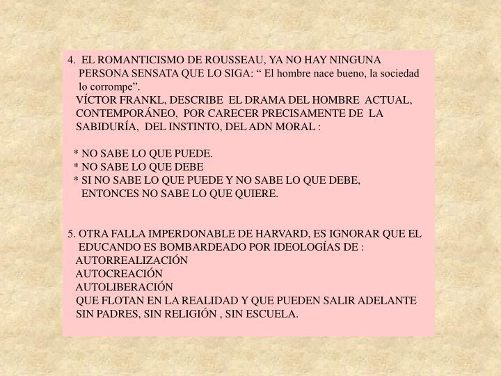 4.  EL ROMANTICISMO DE ROUSSEAU, YA NO HAY NINGUNA